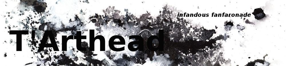 t'arthead